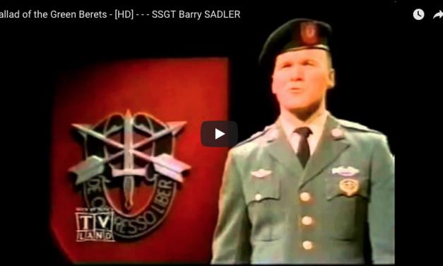 Ballad of the Green Berets – SSGT Barry Sadler